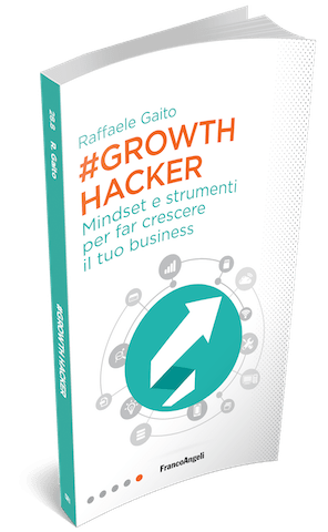 Growth Hacker - il libro